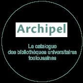 Archipel - Le catalogue des bibliothèques universitaires de Toulouse