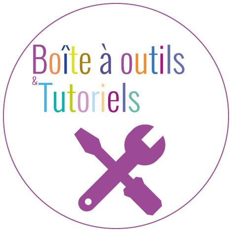 Boite à outils et tutoriels