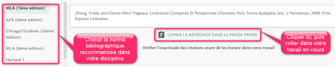 Choisir une norme bibliographique dans la colonne de gauche, puis cliquer sur Copier avant de coller dans votre article, mémoire, etc.