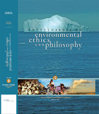Encyclopedia of Environmental Ethics and Philosophy