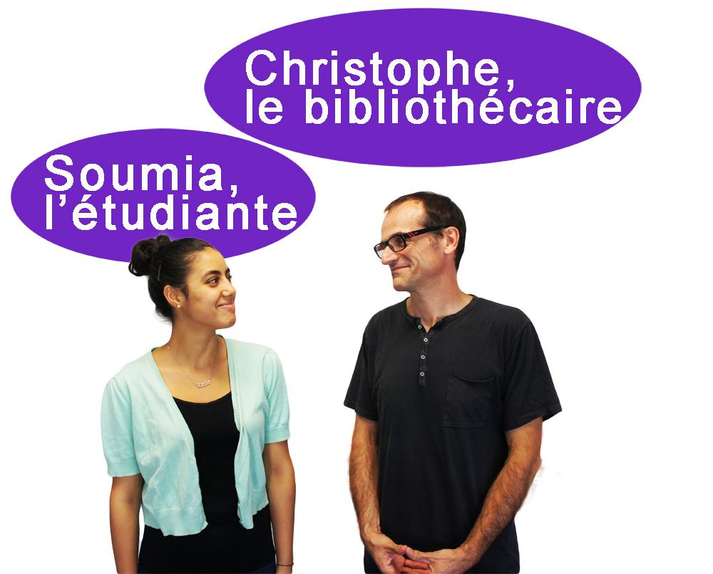 Soumia l'étudiante et Christophe le bibliothécaire